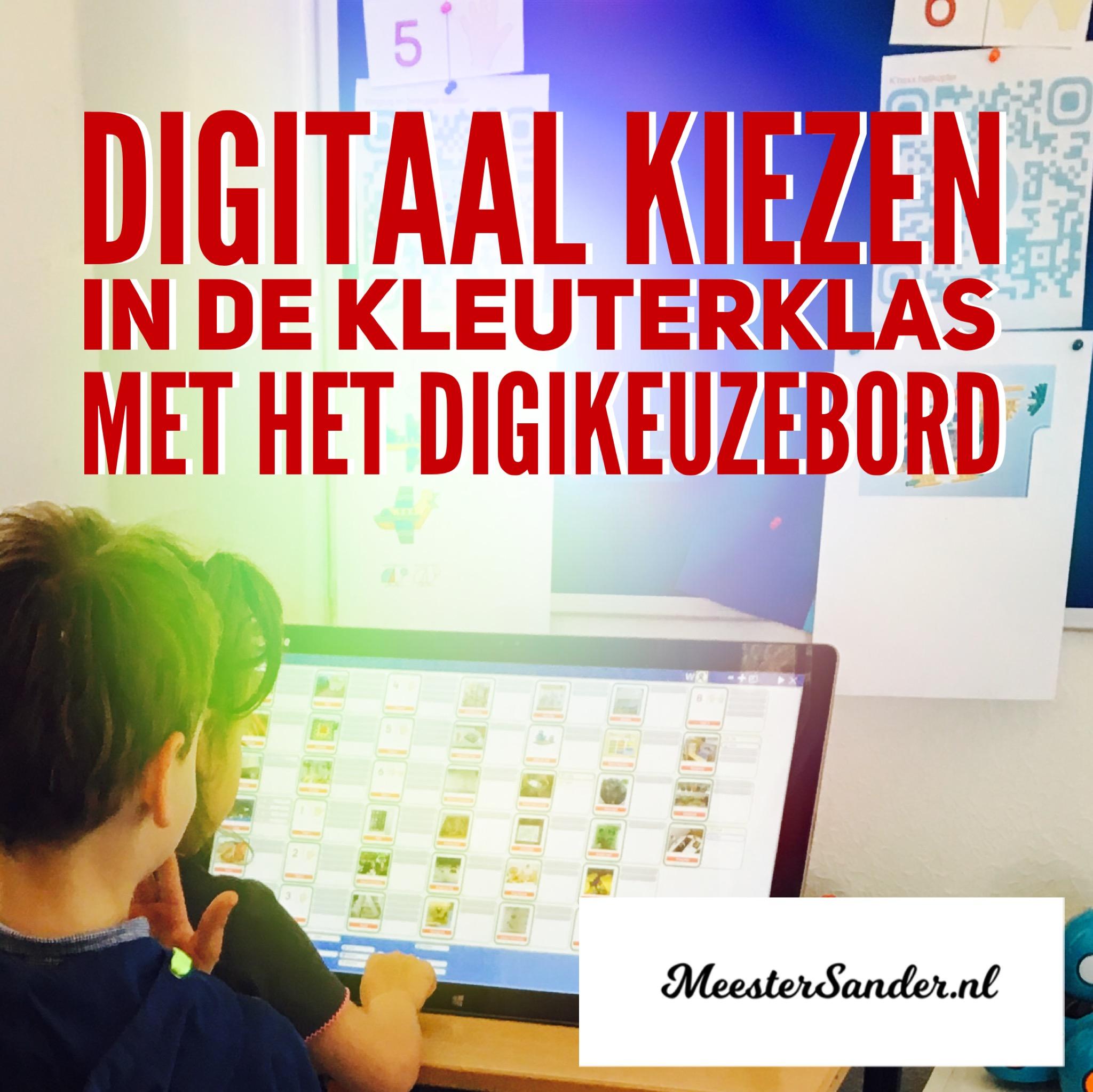 741fe7ae9e6 Digitaal kiezen in de kleuterklas met het Digikeuzebord ...